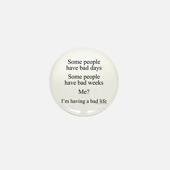 Story of my life Mini Button