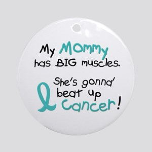 Big Muscles 1.2 TEAL (Mommy) Ornament (Round)