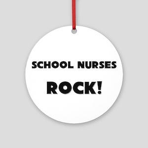 School Nurses ROCK Ornament (Round)