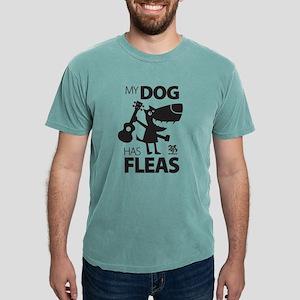 My Dog Has Fleas 13 T-Shirt