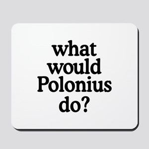 Polonius Mousepad