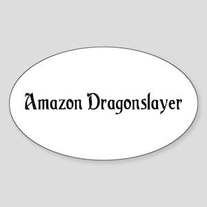 Amazon Dragonslayer Oval Sticker