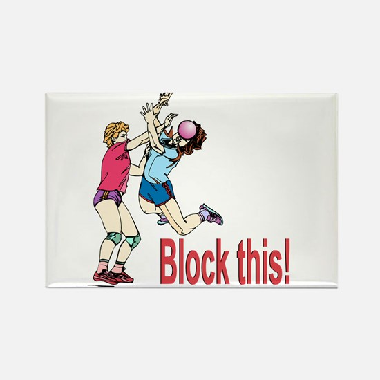 VOLLEYBALL BLOCK THIS Rectangle Magnet
