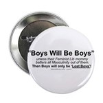 """Boys Will Be Boys 2.25"""" Button (100 Pack)"""