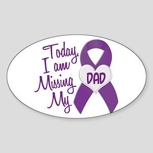 Missing My Dad 1 PURPLE Oval Sticker