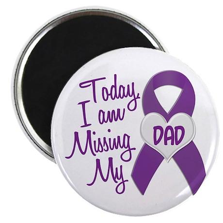 "Missing My Dad 1 PURPLE 2.25"" Magnet (10 pack)"