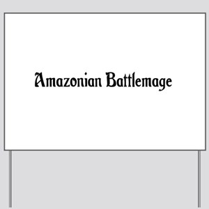Amazonian Battlemage Yard Sign