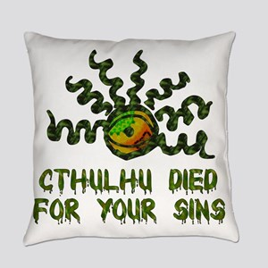 Cthulhu Died For You Everyday Pillow