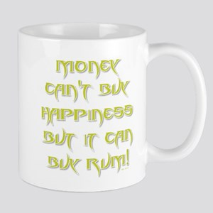 MONEY CANT BUY... Mugs