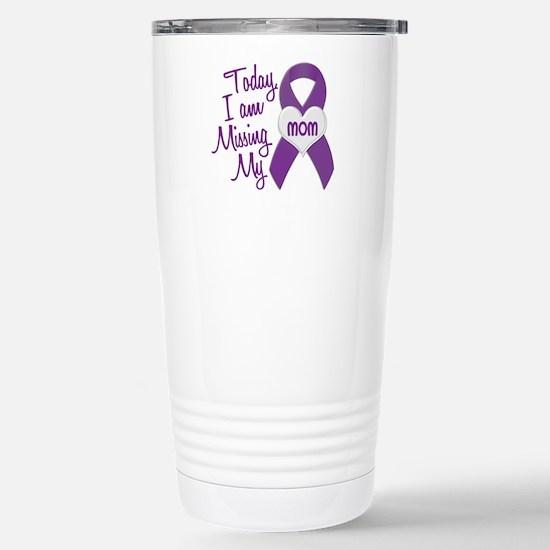 Missing My Mom 1 PURPLE Stainless Steel Travel Mug