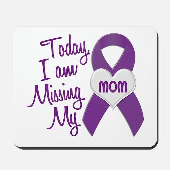 Missing My Mom 1 PURPLE Mousepad