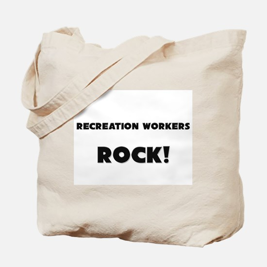 Recreation Workers ROCK Tote Bag