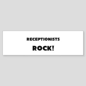 Receptionists ROCK Bumper Sticker