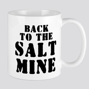 BACK TO THE SALT MINE 2 Mugs
