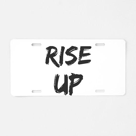 Rise Up Aluminum License Plate