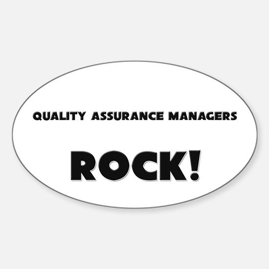 Quality Assurance Managers ROCK Oval Decal