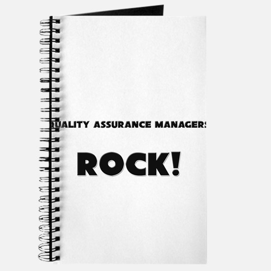 Quality Assurance Managers ROCK Journal