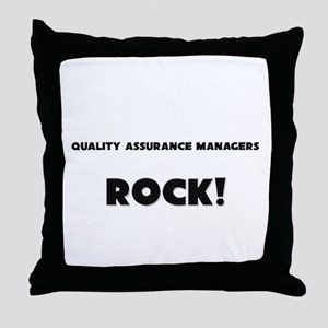 Quality Assurance Managers ROCK Throw Pillow