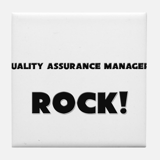 Quality Assurance Managers ROCK Tile Coaster
