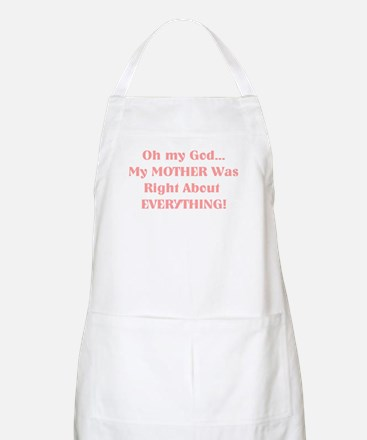 Mother Was Right! BBQ Apron