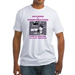Access + Penetration Fitted T-Shirt
