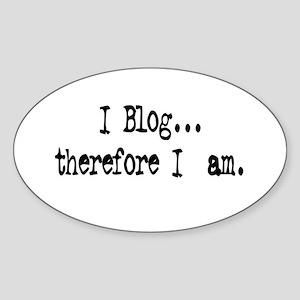 I Blog... Oval Sticker
