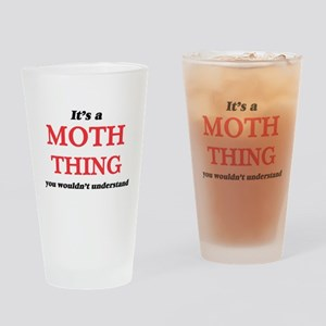 It's a Moth thing, you wouldn&# Drinking Glass
