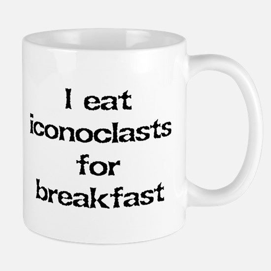 Iconoclasts for breakfast Mug
