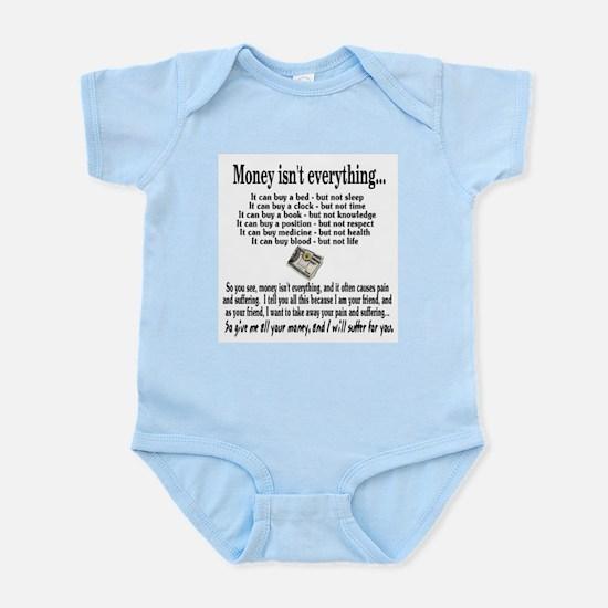 Money Isn't Everything Infant Creeper