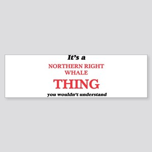 It's a Northern Right Whale thi Bumper Sticker