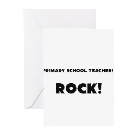 Primary School Teachers ROCK Greeting Cards (Pk of