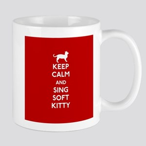 Keep Calm and Sing Soft Kitty Mugs
