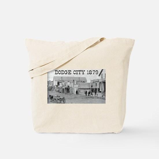 Dodge City 1879 Tote Bag