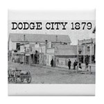 Dodge City 1879 Tile Coaster