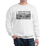 Dodge City 1879 Sweatshirt