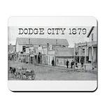 Dodge City 1879 Mousepad