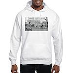Dodge City 1879 Hooded Sweatshirt