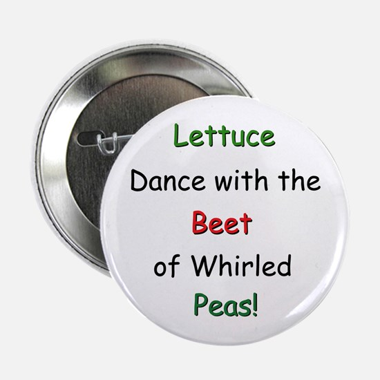Lettuce dance & Peas Button
