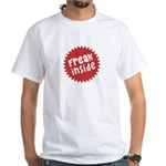 Freak Inside White T-Shirt