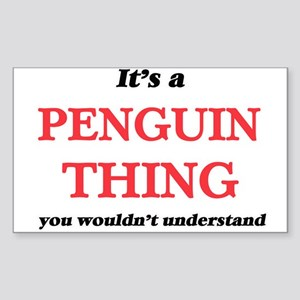 It's a Penguin thing, you wouldn't Sticker