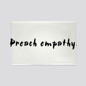 """Preach empathy."" Rectangle Magnet"