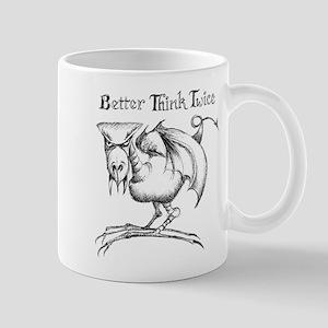 Better Think Twice Mug