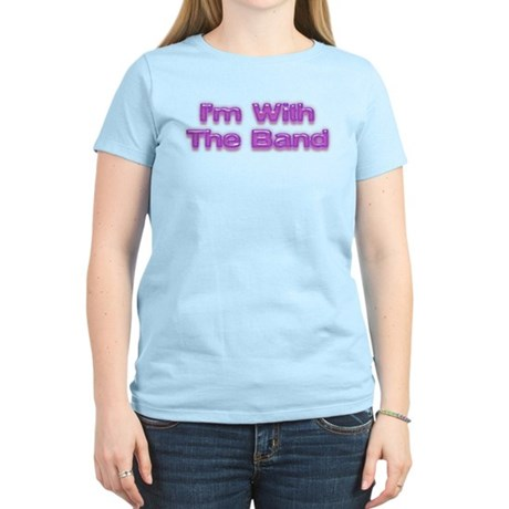 Im with the band Women's Light T-Shirt