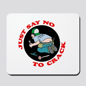 """Just Say No"" Mousepad"