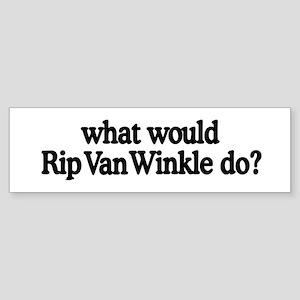 Rip Van Winkle Bumper Sticker