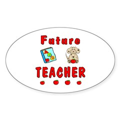 Future Teacher Sticker (Oval 10 pk)