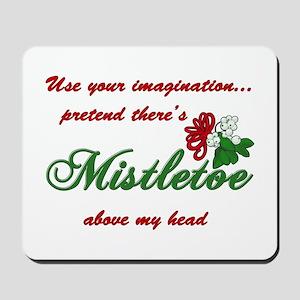 Imagine Mistletoe Mousepad