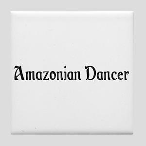 Amazonian Dancer Tile Coaster