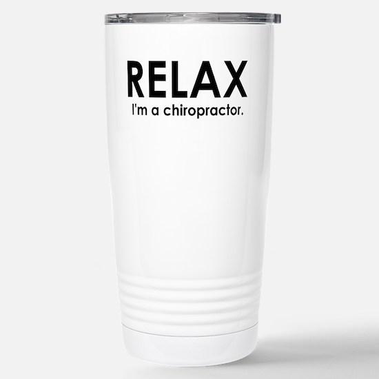 Relax, I'm A Chiro Stainless Steel Travel Mug