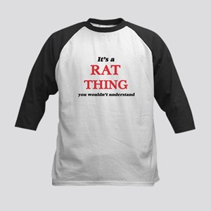 It's a Rat thing, you wouldn&# Baseball Jersey